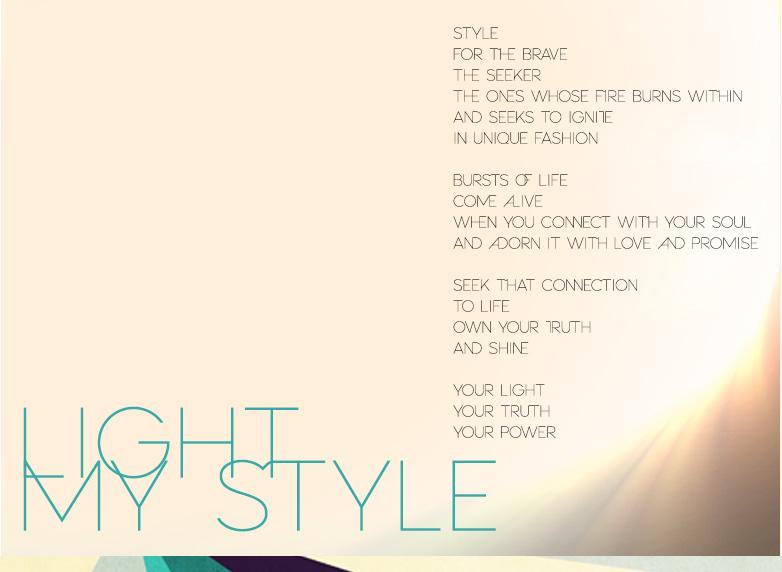 LIGHT MY STYLE Poem