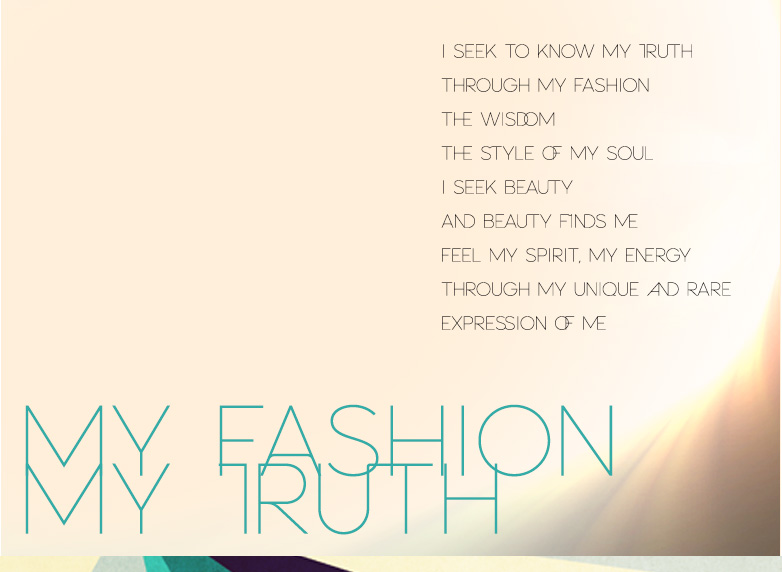 MY FASHION TRUTH Poem