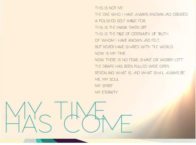 MY TIME HAS COME Poem